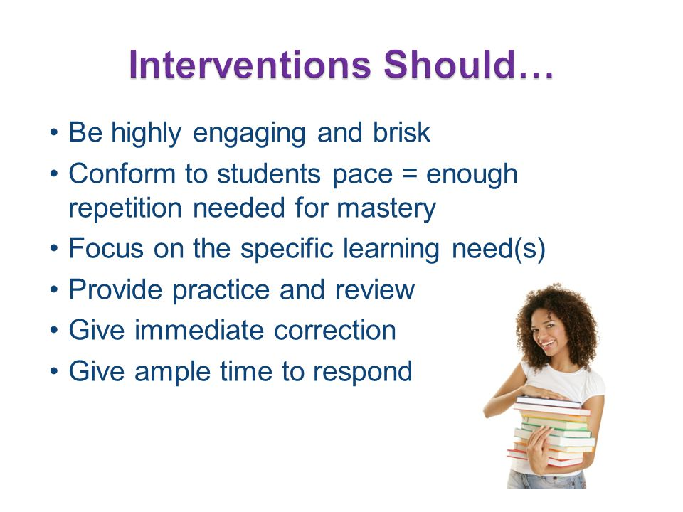 Interventions Should…