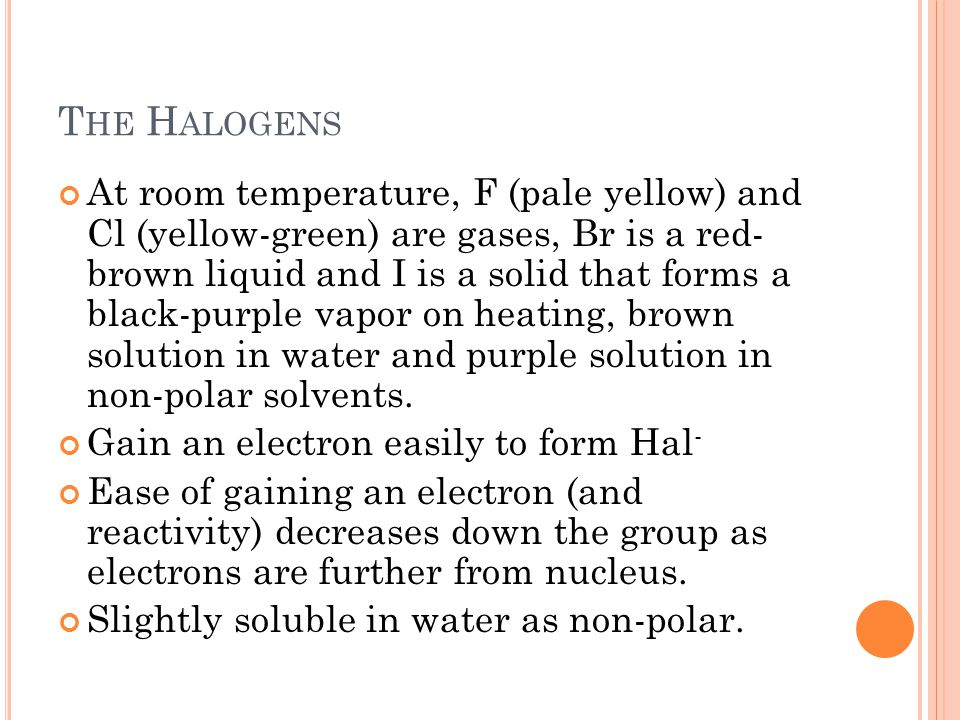 The Halogens