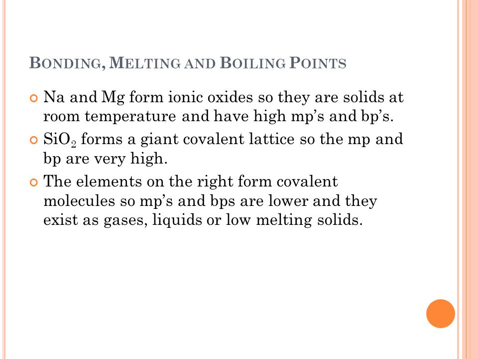 Bonding, Melting and Boiling Points