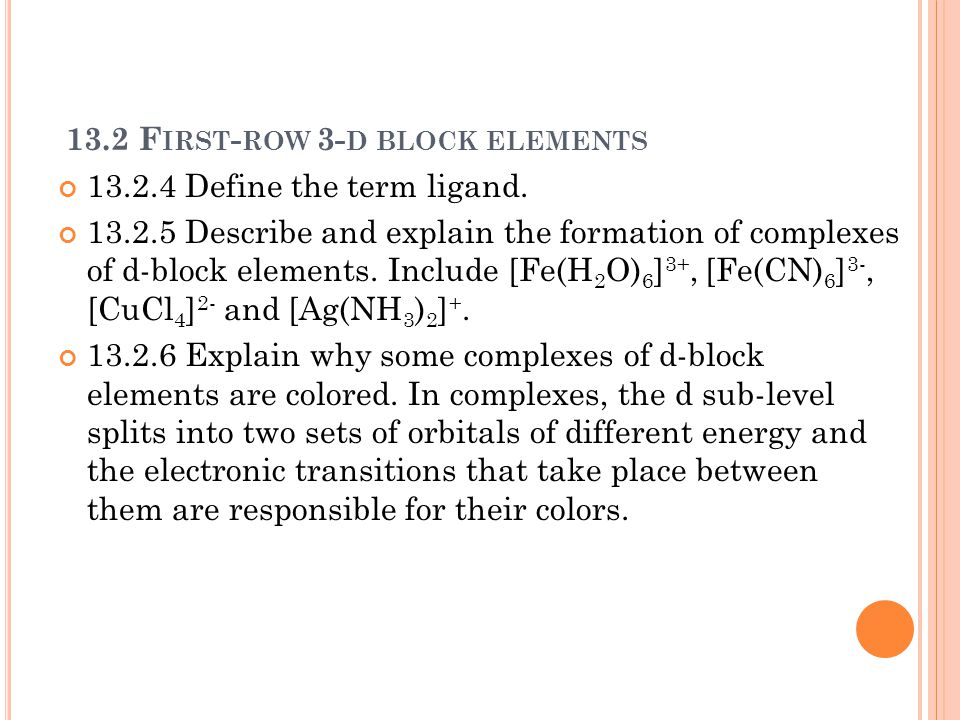 13.2 First-row 3-d block elements