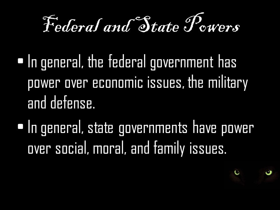 Federal and State Powers