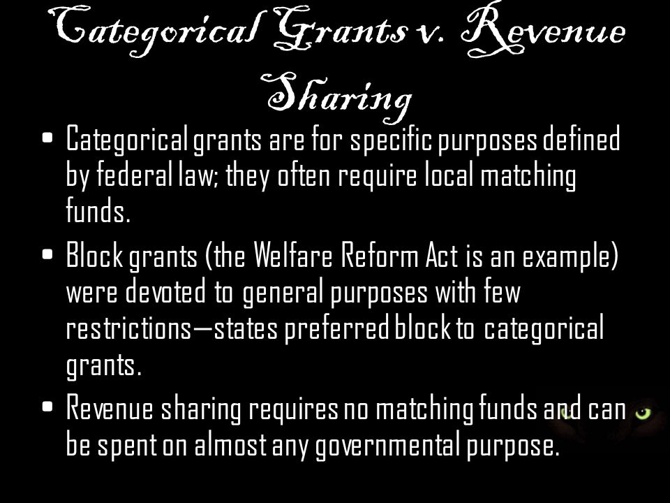 Categorical Grants v. Revenue Sharing