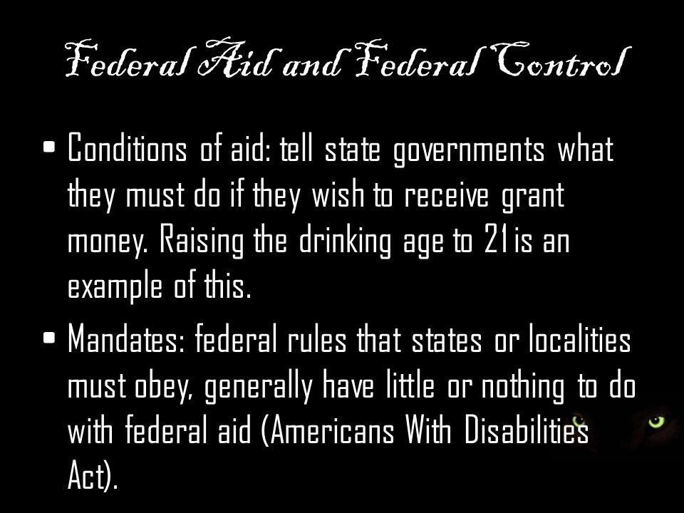 Federal Aid and Federal Control