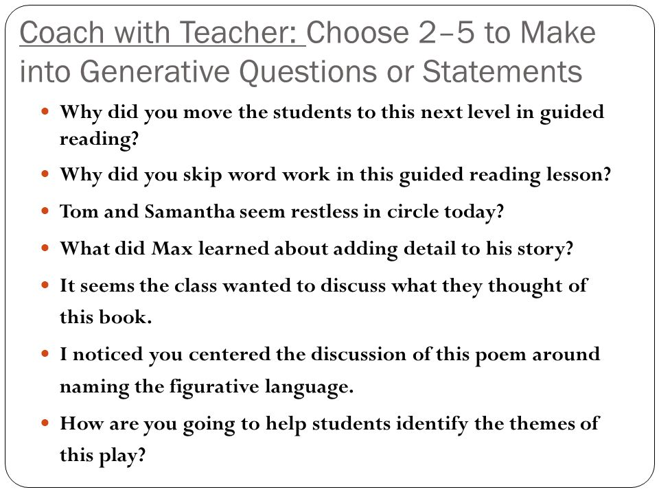 Coach with Teacher: Choose 2–5 to Make into Generative Questions or Statements