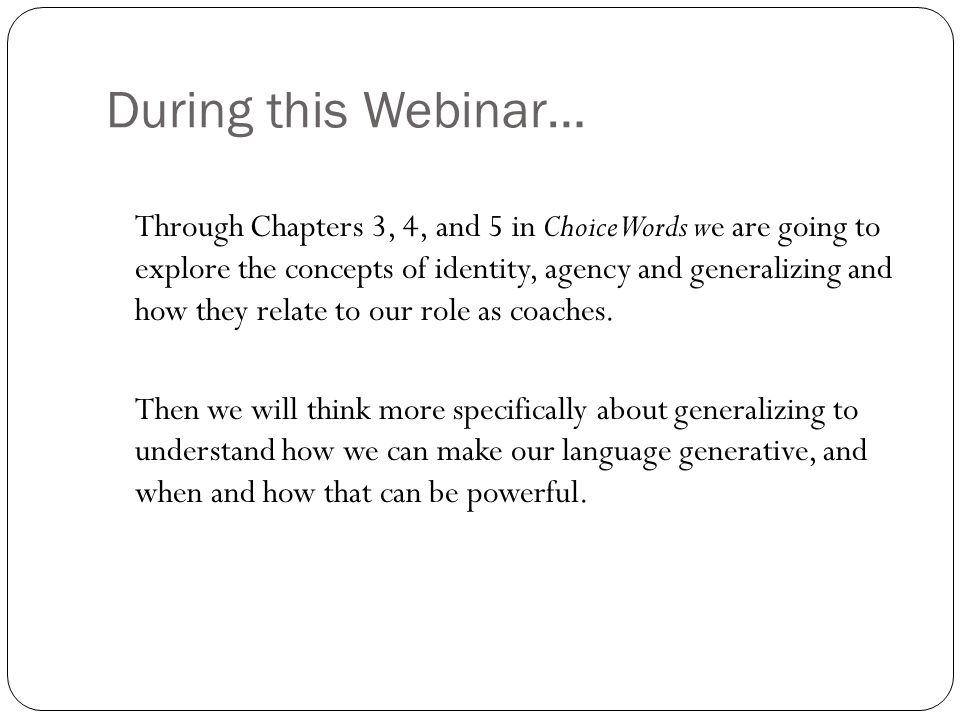 During this Webinar…