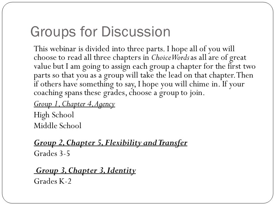 Groups for Discussion
