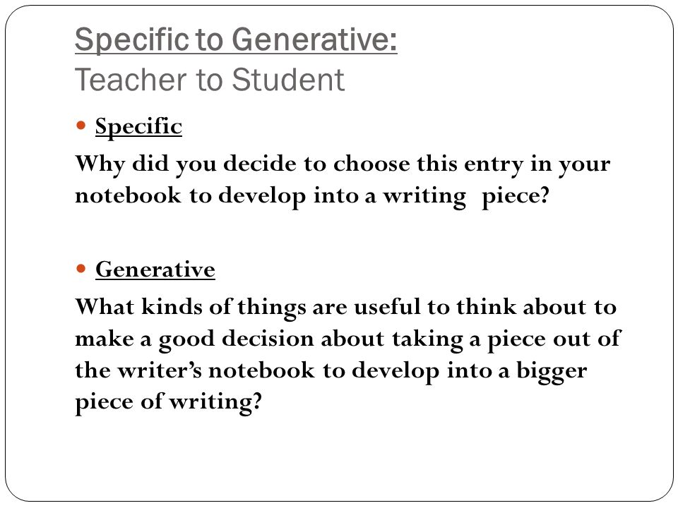 Specific to Generative: Teacher to Student