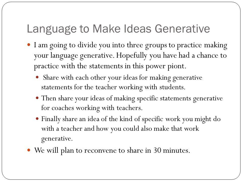 Language to Make Ideas Generative