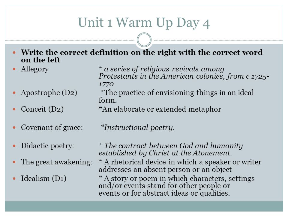 Unit 1 Warm Up Day 4 Write the correct definition on the right with the correct word on the left.