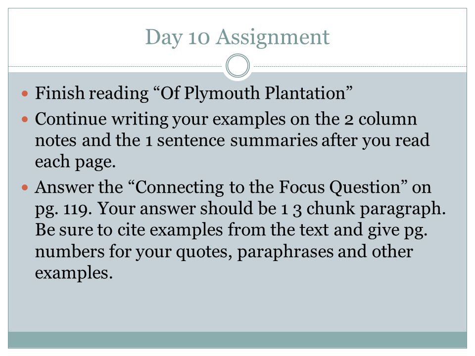 Day 10 Assignment Finish reading Of Plymouth Plantation