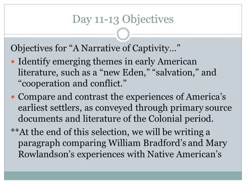 Day 11-13 Objectives Objectives for A Narrative of Captivity…