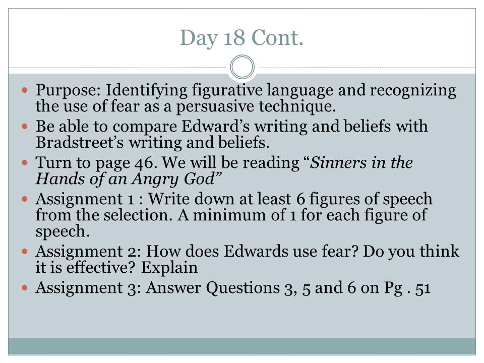 Day 18 Cont. Purpose: Identifying figurative language and recognizing the use of fear as a persuasive technique.