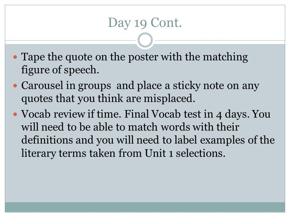 Day 19 Cont. Tape the quote on the poster with the matching figure of speech.