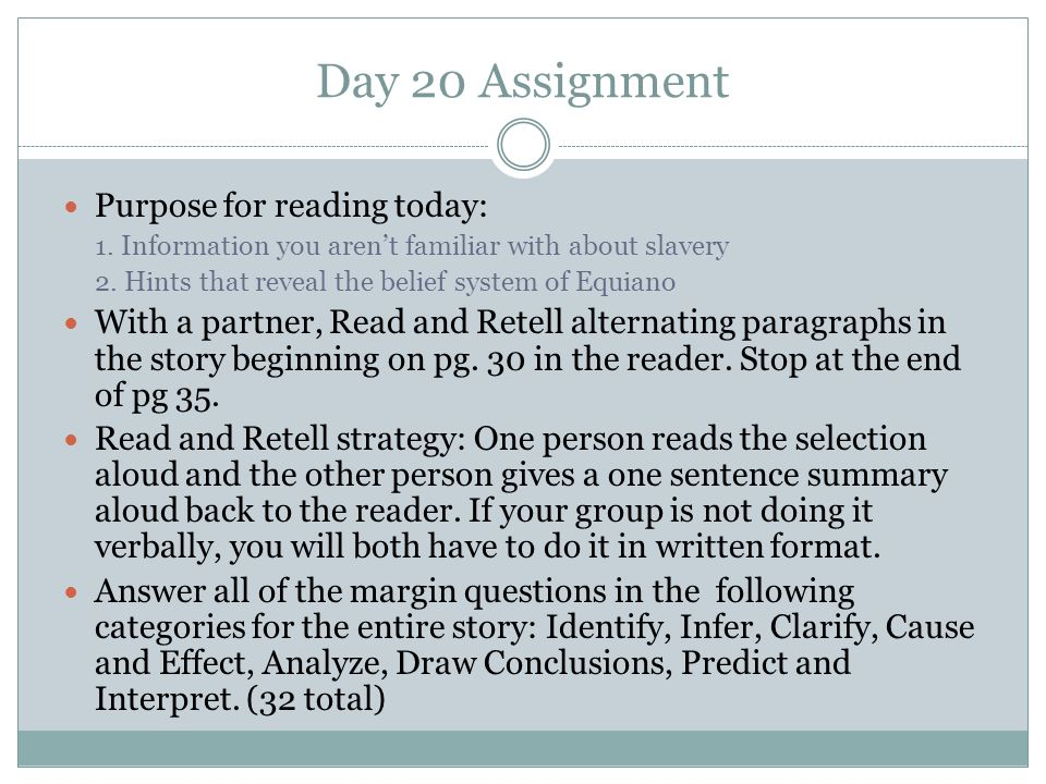 Day 20 Assignment Purpose for reading today: