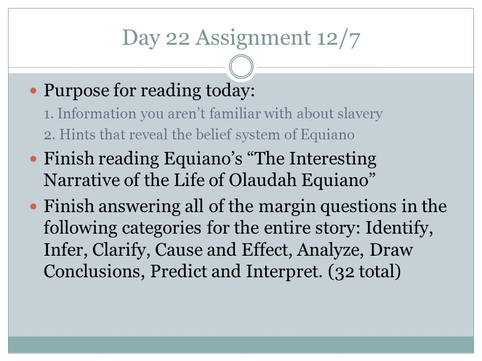 Day 22 Assignment 12/7 Purpose for reading today: