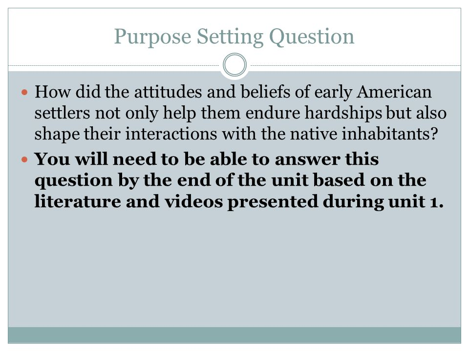 Purpose Setting Question