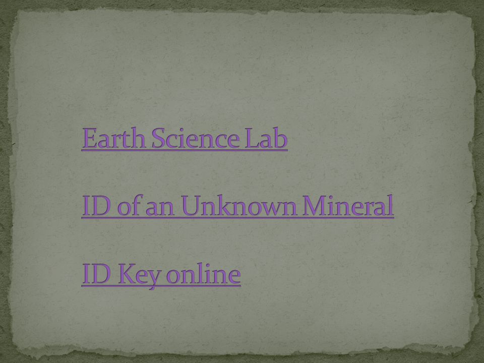 Earth Science Lab ID of an Unknown Mineral ID Key online