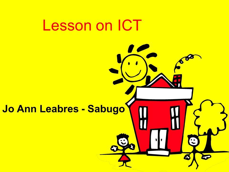 Lesson on ICT Jo Ann Leabres - Sabugo