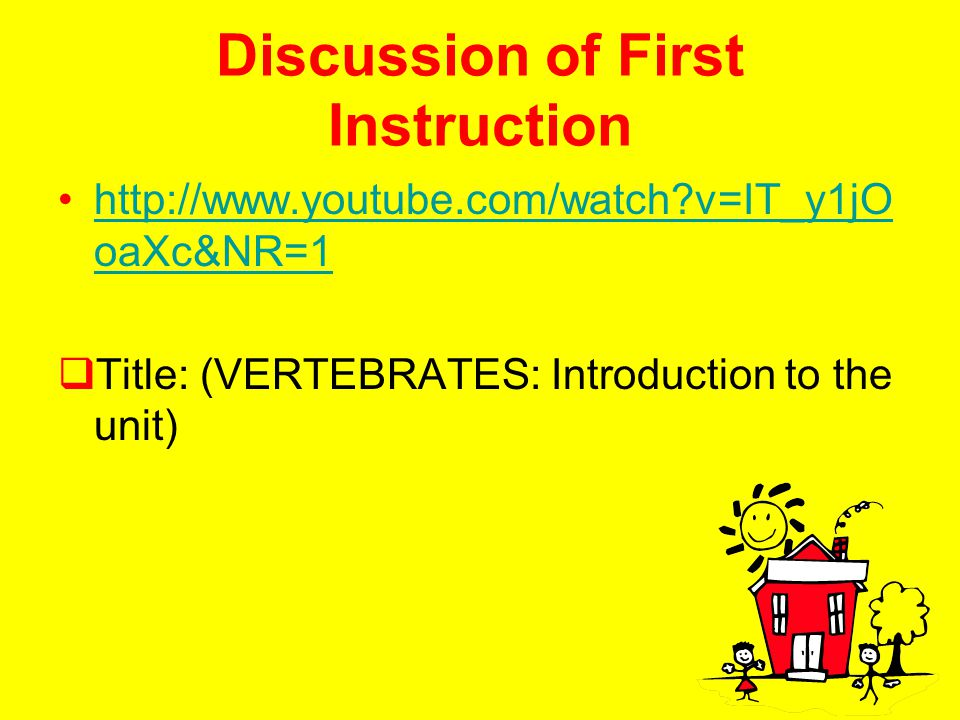 Discussion of First Instruction
