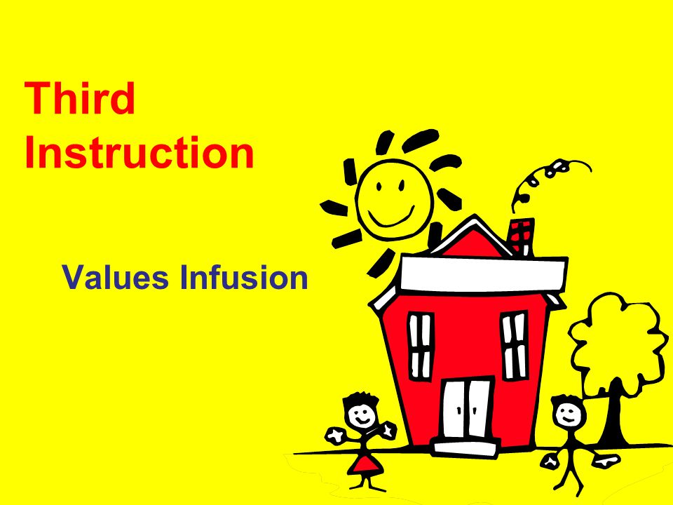 Third Instruction Values Infusion