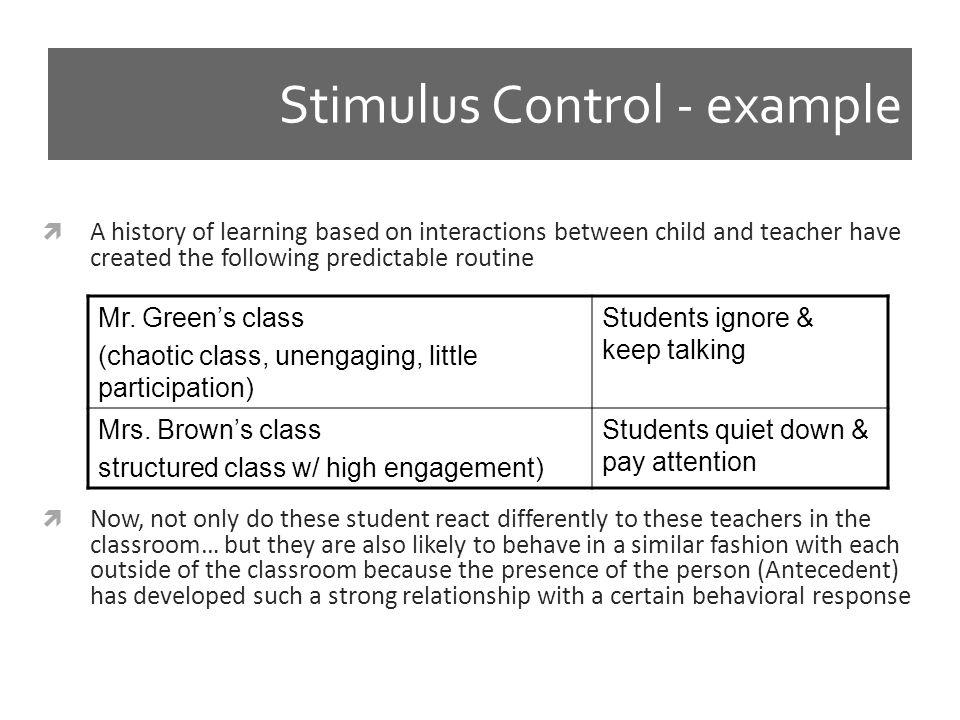 Stimulus Control - example