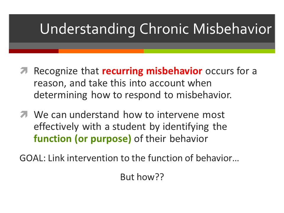 Understanding Chronic Misbehavior