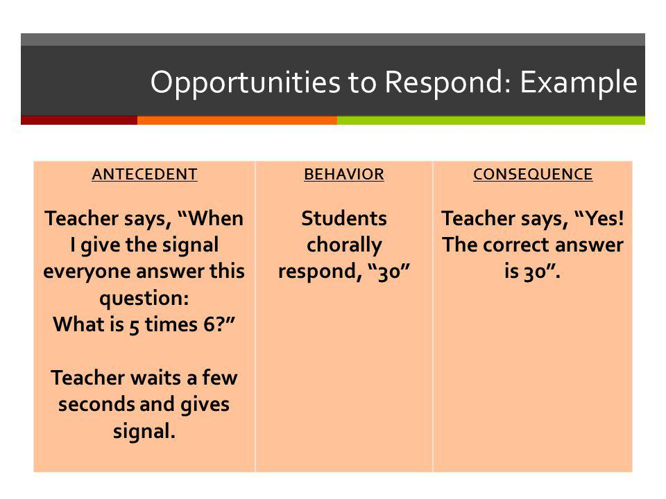 Opportunities to Respond: Example