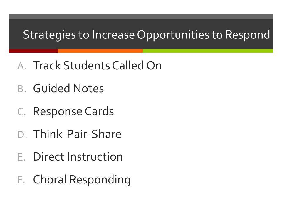 Strategies to Increase Opportunities to Respond