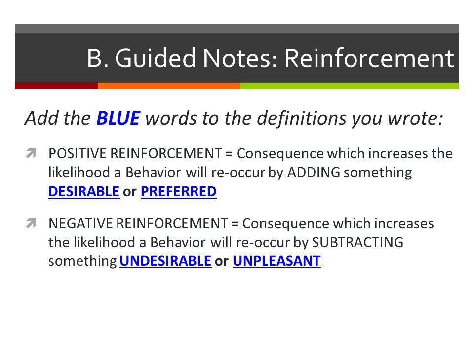 B. Guided Notes: Reinforcement