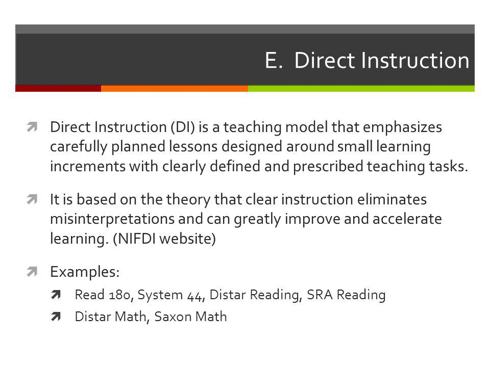 E. Direct Instruction