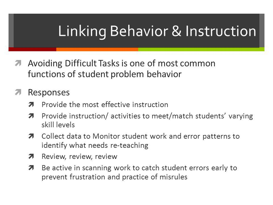Linking Behavior & Instruction