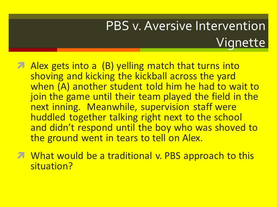 PBS v. Aversive Intervention Vignette