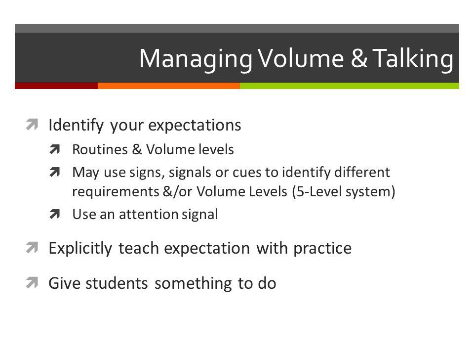 Managing Volume & Talking