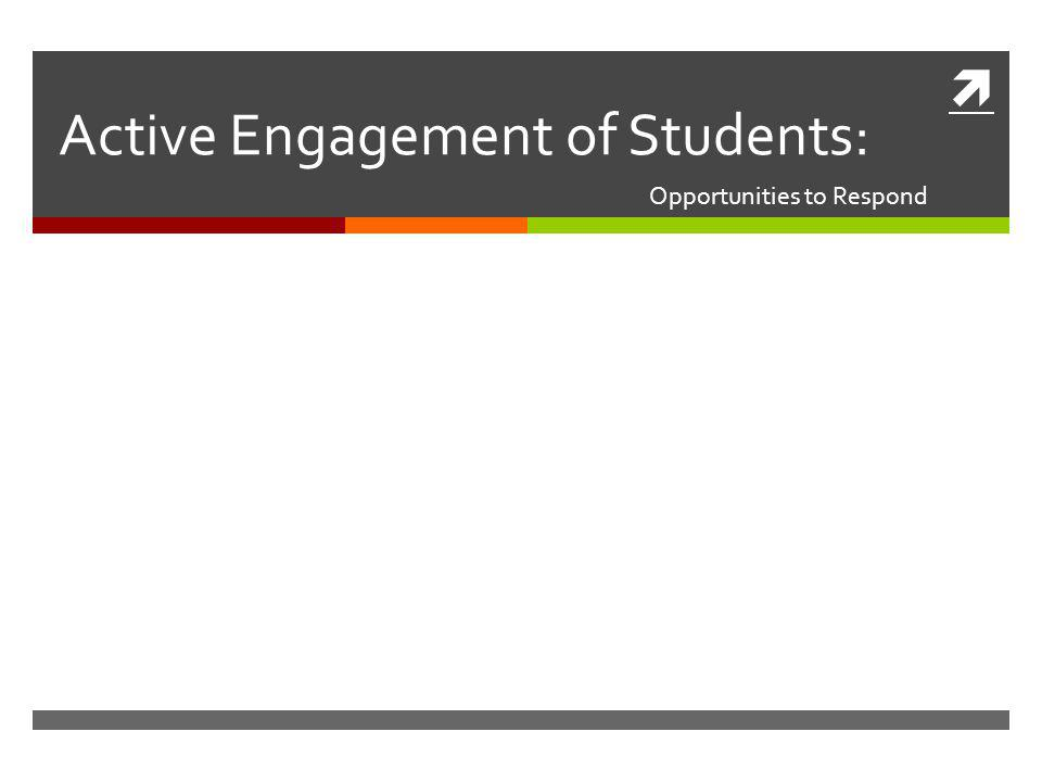 Active Engagement of Students: