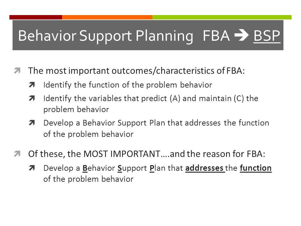 Behavior Support Planning FBA  BSP