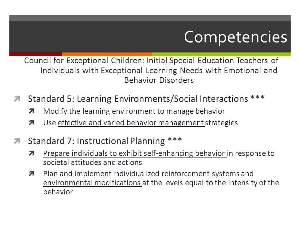 Competencies Standard 5: Learning Environments/Social Interactions ***