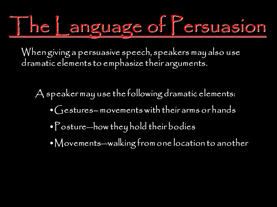 The Language of Persuasion