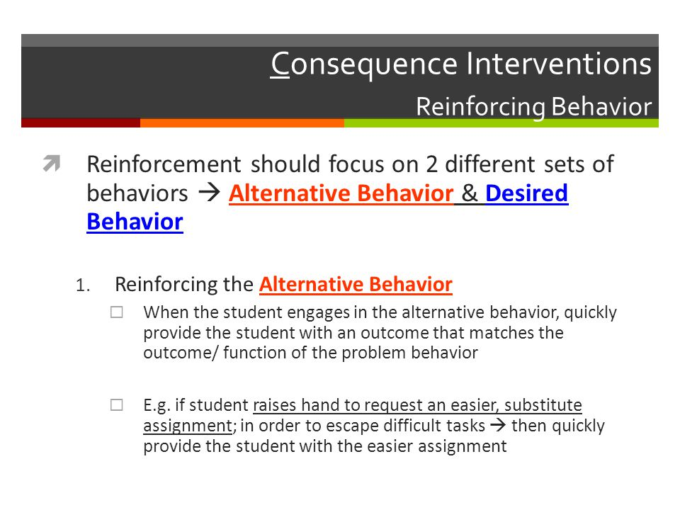 Consequence Interventions Reinforcing Behavior