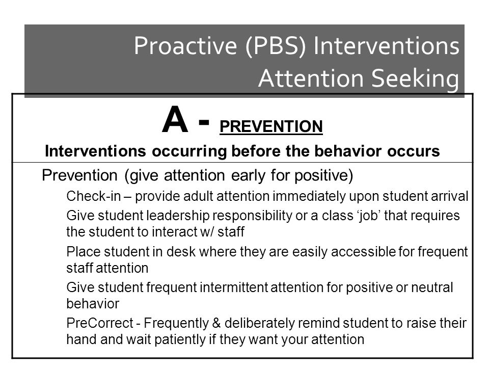 Proactive (PBS) Interventions Attention Seeking