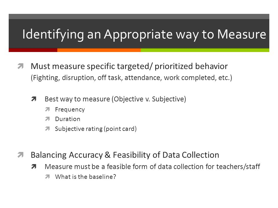 Identifying an Appropriate way to Measure