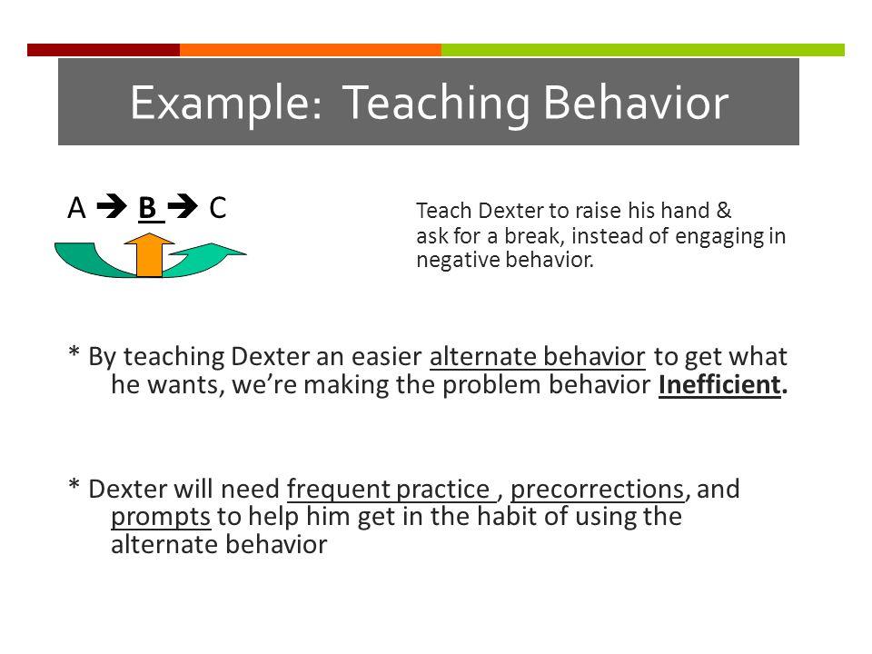 Example: Teaching Behavior