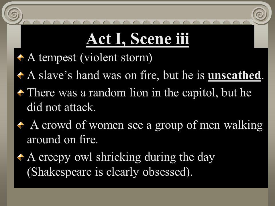 Act I, Scene iii A tempest (violent storm)