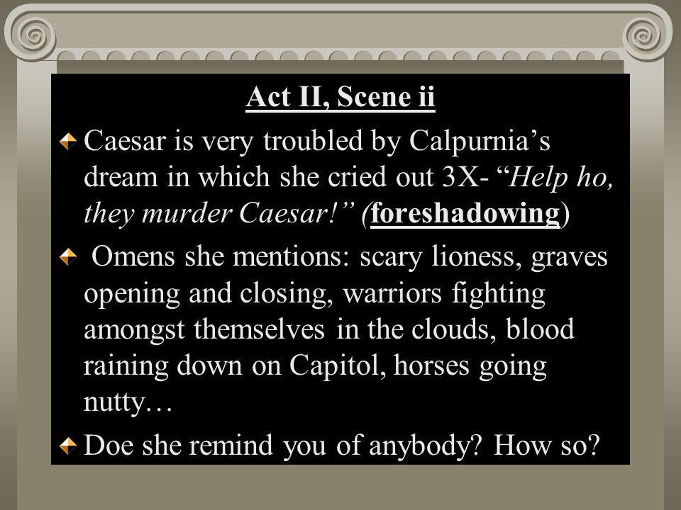 Act II, Scene i Act II, Scene ii