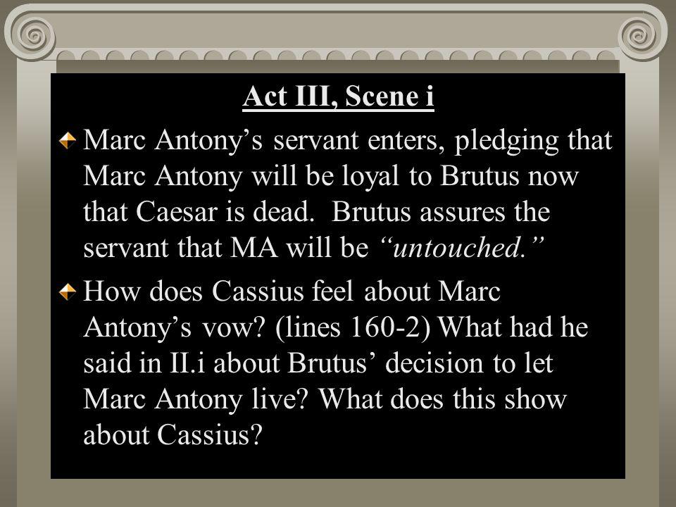 Act II, Scene i Act III, Scene i
