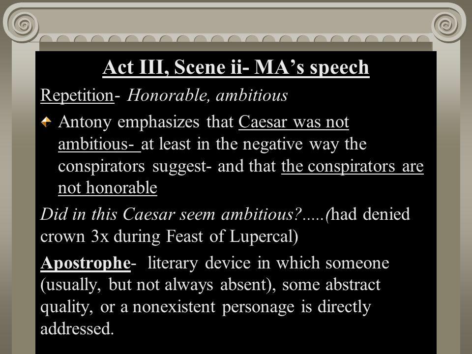 Act III, Scene ii- MA's speech