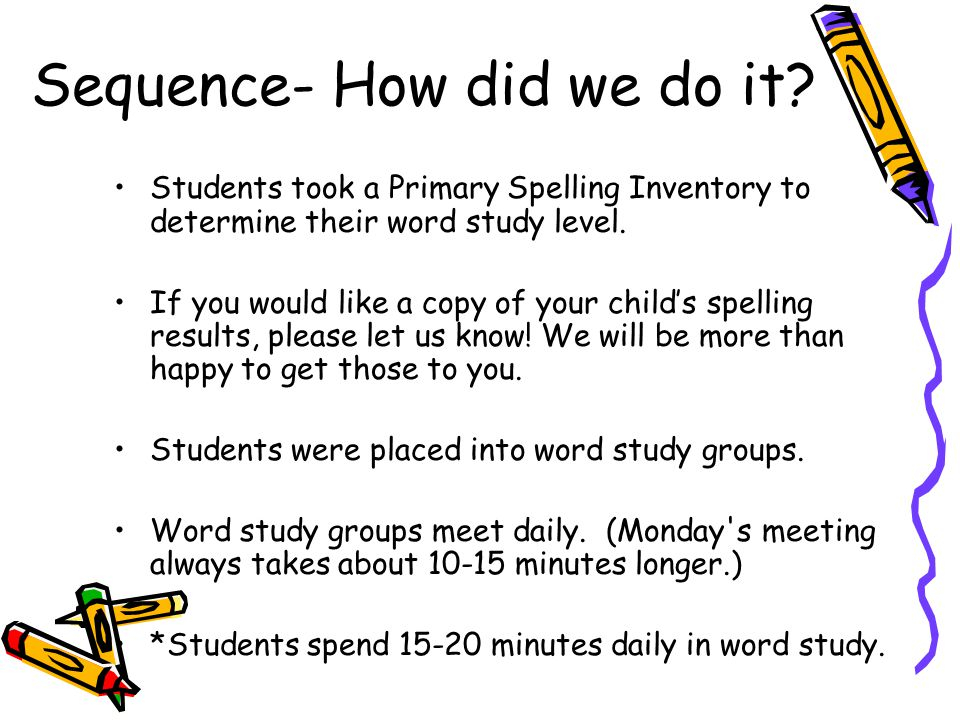 Sequence- How did we do it