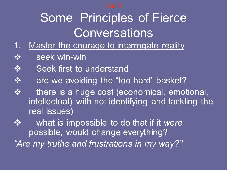 Part 2 Some Principles of Fierce Conversations