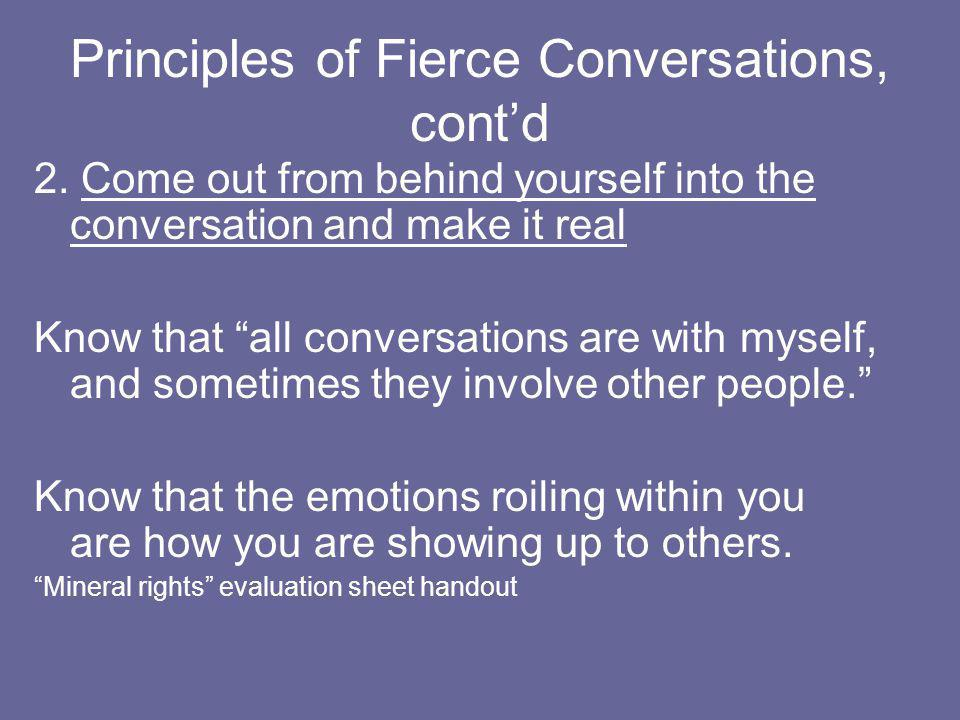 Principles of Fierce Conversations, cont'd
