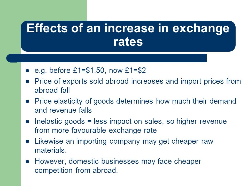 Effects of an increase in exchange rates