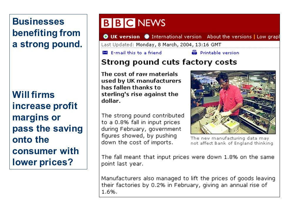 Businesses benefiting from a strong pound.